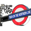 Man on the Northern Line (Acousticated Mix)