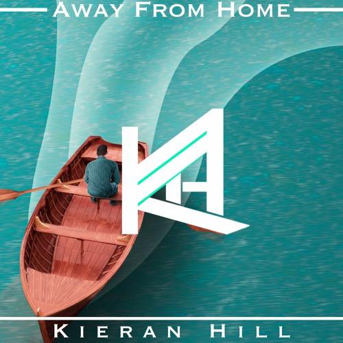 Kieran Hill - Away From Home