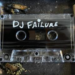 DJ FAILURE - DEMONS IN MY SOUL