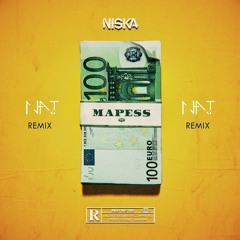NISKA - MAPESS (N.A.T Remix)
