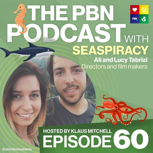 Exclusive Seaspiracy Documentary Director Interview with Ali & Lucy Tabrizi / Episode 60