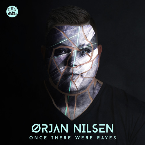 Orjan Nilsen - Once There Were Raves