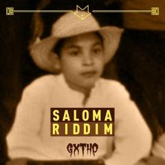 GXTHO - SALOMA RIDDIM