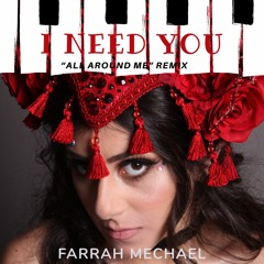 I NEED YOU- All Around Me Justin Bieber Remix