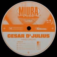 Cesar D' Julius - Naked Groove [MIU003]