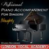 Naughty ('Matilda' Piano Accompaniment) [Professional Karaoke Backing Track]