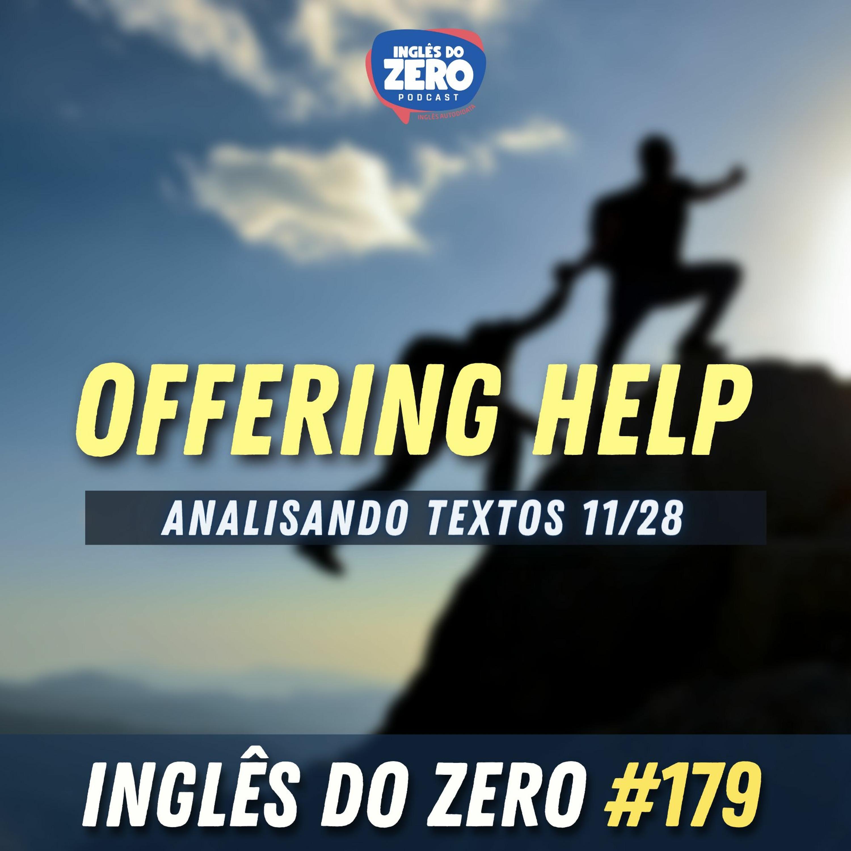 IDZ #179 - Offering Help [Analisando Textos - 11/28]