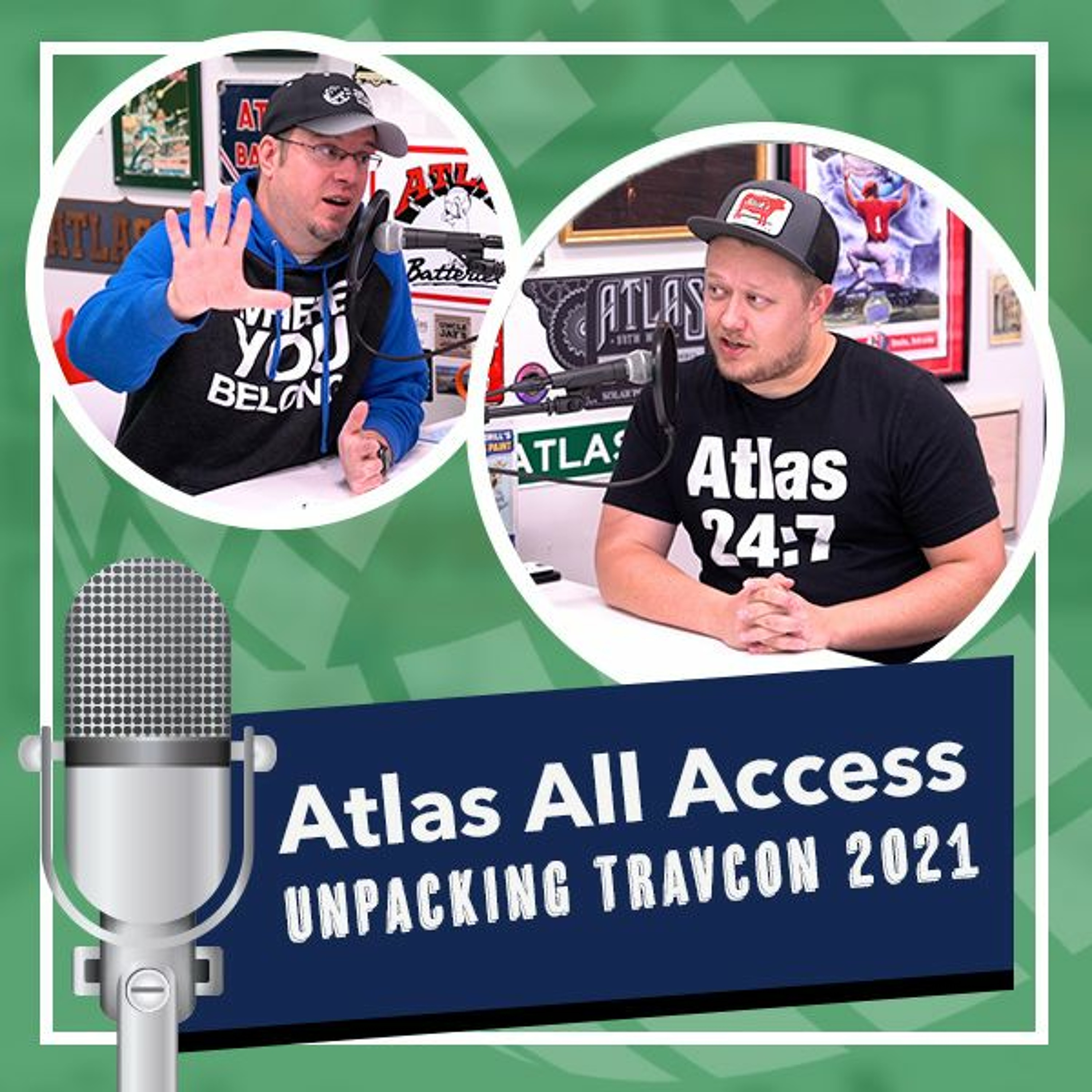 Braden and Rich talk about TravCon 2021 and Beyond   Atlas All Access 146 - Atlas MedStaff
