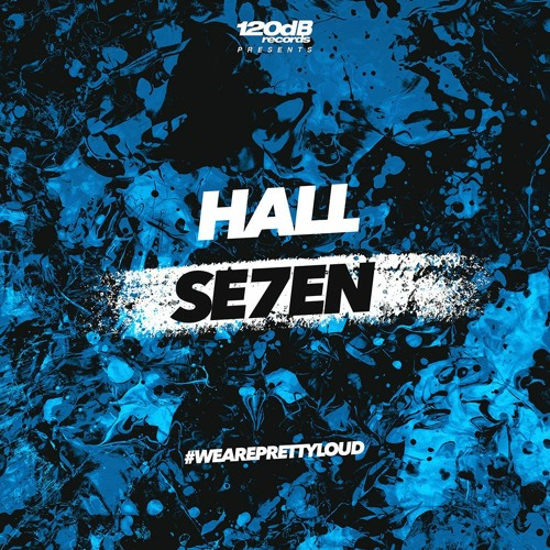 HALL - Se7en (Preview)[OUT NOW]