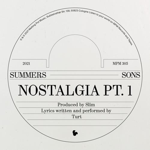 Summers Sons - Nostalgia Pt. 1