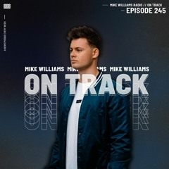 Mike Williams On Track #245
