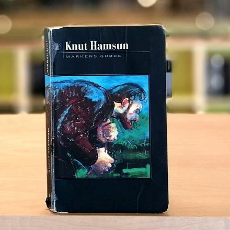 Klassikeren: Markens grøde av Knut Hamsun