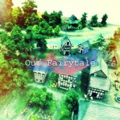 [skeb commission] Our Fairytale
