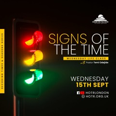 Life Class with Temi Odejide - Signs of the Time - 15.09.21