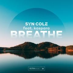 Syn Cole ft kaspara - Breathe [Ultra]