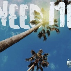 Need Me (Feat. Lil Mally & Almighty Zy)