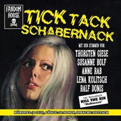 """TICK TACK SCHABERNACK"" Haunted House-Horror-Hörspiel+Bonustrack"