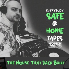 Safe @ Home Tape - The House That Jack Built