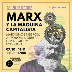 2. Capitalismo Racial. Con Helios Fernández.
