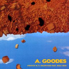 A. Goodes (feat. Mali Jo$e)