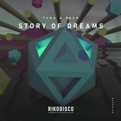 Tuna X RZAH - Story Of Dreams