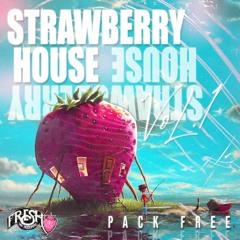 """PACK FREE STRAWBERRY HOUSE vol.1 - FRESH ON RECORDS DESCARGA EN BOTON """"COMPRAR"""" """