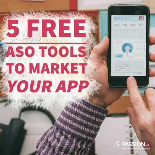 5 Free ASO tools to help you find juicy niches and keywords for your app