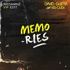 David Guetta, Kid Cudi - Memories (WeDamnz VIP Edit) [FREE DOWNLOAD] Supported by Ookay!