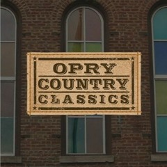 Opry Country Classics - March 12, 2020