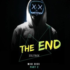 """Miki diss Pt. 2 """"THE END"""""""