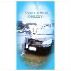 Leaving Trackz