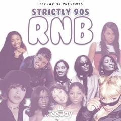 **STRICTLY 90s RnB** - Mixed By TeeJay DJ