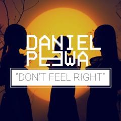 Don't Feel Right [FULL BEAT]