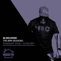 DJ Beloved - BPM Sessions on housefm.net - 22 APR 2021