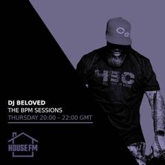 DJ Beloved - BPM Sessions 24 JUN 2021