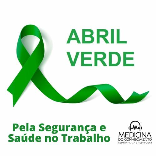 Abril Verde: pela saúde e segurança no trabalho