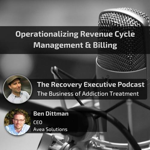 EP 59: Operationalizing RCM & Billing with Ben Dittman