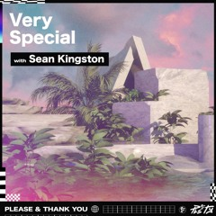 PLS&TY - Very Special (feat. Sean Kingston)