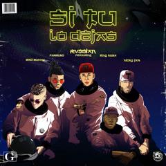 Rvssian - Si Tu Lo Dejas (feat. Bad Bunny, Farruko, Kosa & Nicky Jam)