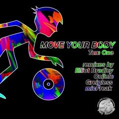 Tom One / Move Your Body (Radio Edit)