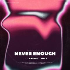 Antdot & Meca - Never Enough