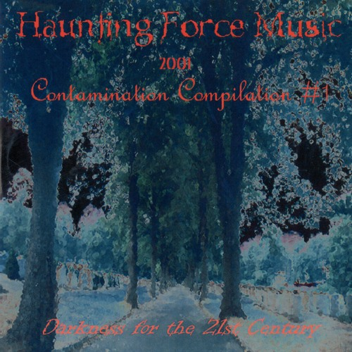 Haunting Force Music Re-release - Contamination Compilation