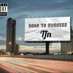 TFN - Road To Success (Prod. By Accent Beats)