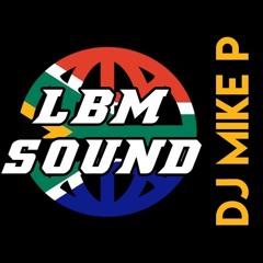 DJ Mike P Amapiano Mix 2021 Until Die Volume 1
