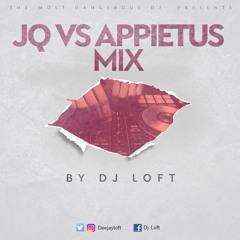 Jay Q Vrs Appietus Mix (Compiled & Mixed By Dj Loft)