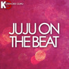 Juju on That Beat (TZ Anthem)