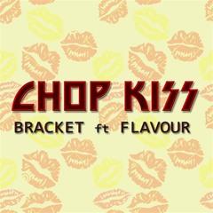 Chop Kiss