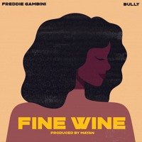 Fine Wine (w/ Bully) Artwork