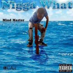Nigga What [Prod. by Skardie]