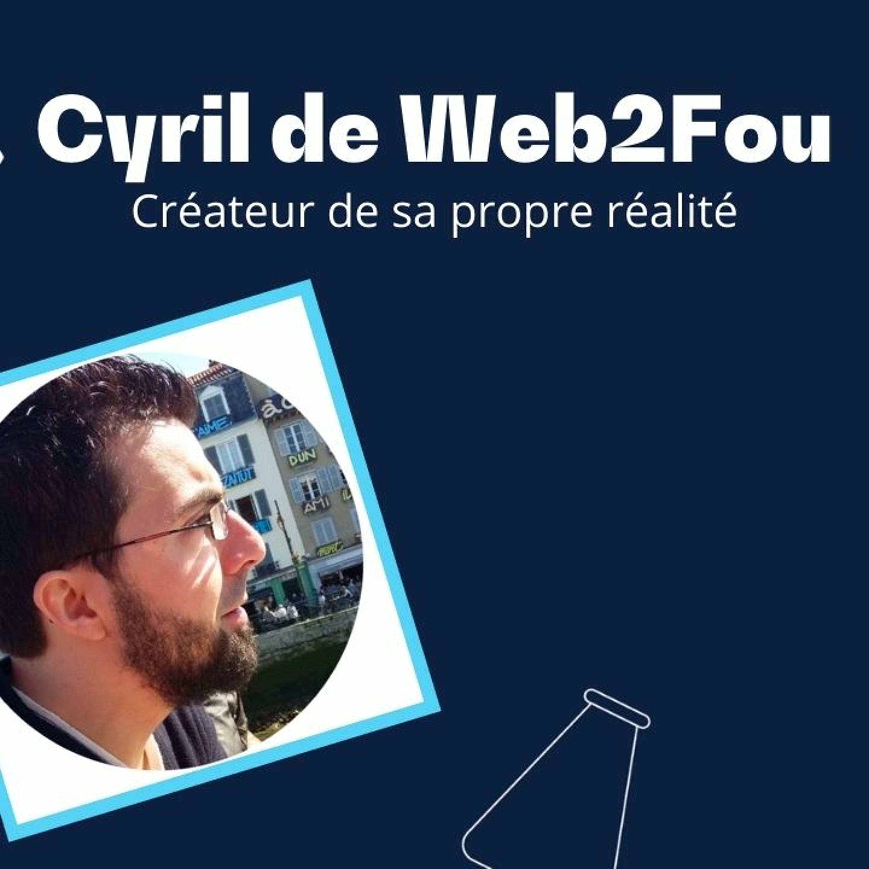 Interview Cyril Web2fou